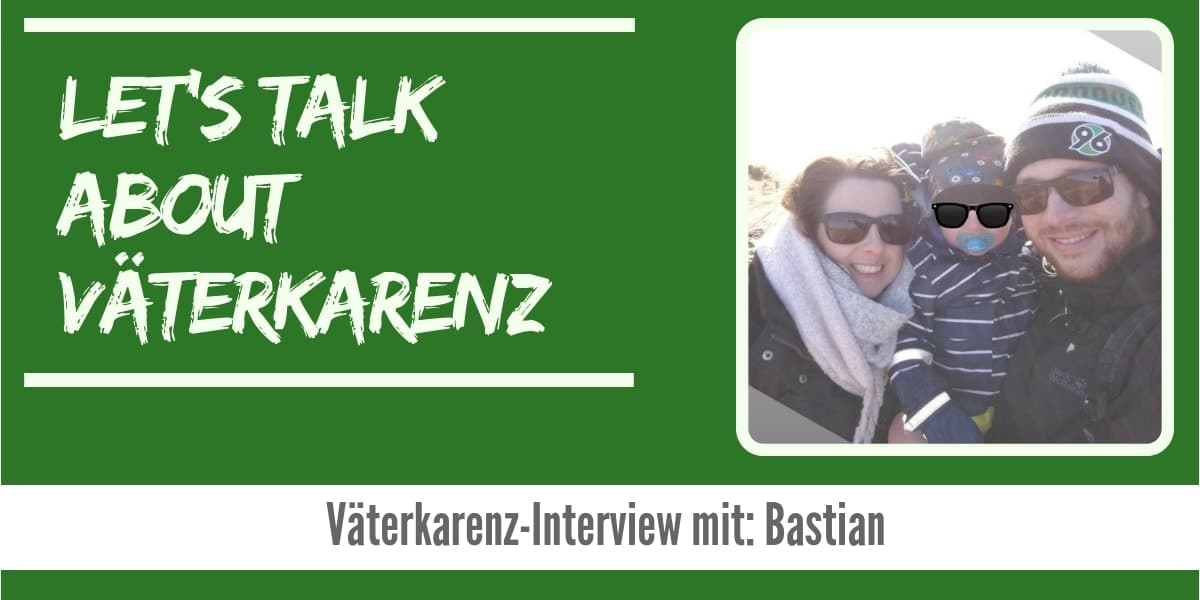 Lets talk about Väterkarenz Interview Bastian-min
